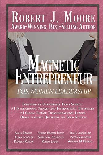 Magnetic Entrepreneur For Woman Leadership