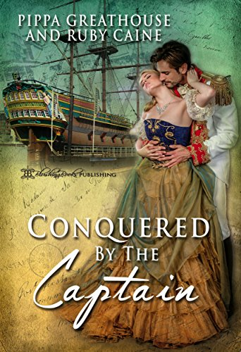 Conquered by the Captain (The Conquered Book 1)