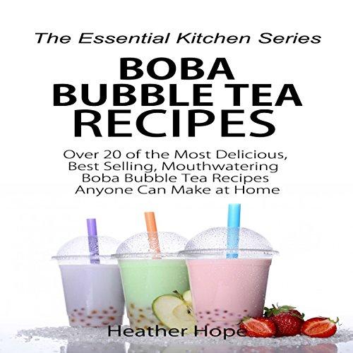 Boba Bubble Tea Recipes audiobook cover art