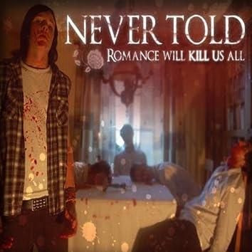 Romance Will Kill Us All