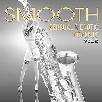 Smooth Sensual & Erotic Moments Vol. 2