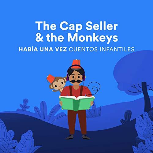The Cap Seller & the Monkeys