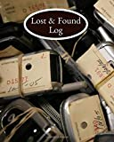 Lost & Found Log: Lost and Found Log Template Notebook Journal, Write in All Items and Money Found, Track Items' Owner, Handy Log for Emergency Fill ... Security Agents (Lost and Found Items)
