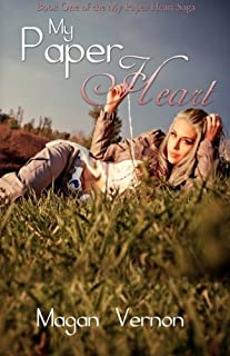 My Paper Heart by Magan Vernon (2014-03-23)