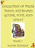 Collection of pieces for piano, guitar, flute and chant (Portuguese Edition)