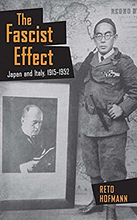 The Fascist Effect: Japan and Italy 1915-1952