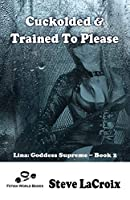 Cuckolded And Trained To Please