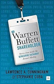 The Warren Buffett Shareholder: Stories from inside the Berkshire Hathaway Annual Meeting