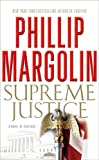 Image of Supreme Justice: A Novel of Suspense