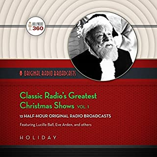Classic Radio's Greatest Christmas Shows, Vol. 1 cover art