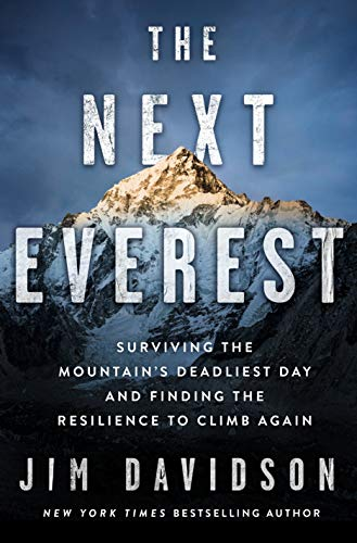 The Next Everest: Surviving the Mountain's Deadliest Day and Finding the Resilience to Climb Again (English Edition)