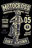 Motocross Minicrosser Event Old School Motorcycle Custom Engine 1985 Sun July 31st Speed Racing Reg T.M 05 International Motocross Champion 1: College ... For Exercise, Journal Or Ideas To Jot Down