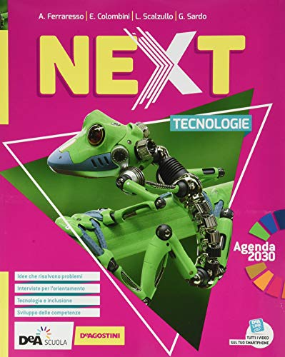 Next. Tecnologie. Con Disegno e Quaderno delle competenze. Per la Scuola media. Con e-book. Con espansione online