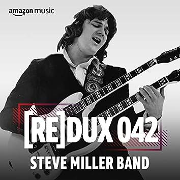 REDUX 042: The Steve Miller Band