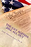 The Gay Agenda 2012: All Out (English Edition)