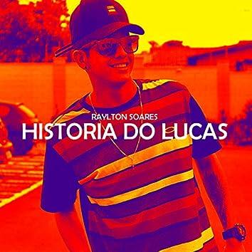 História do Lucas