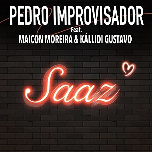 Pedro Improvisador feat. Maicon Moreira & Kállidi Gustavo