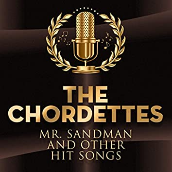 Mr. Sandman and other Hit Songs