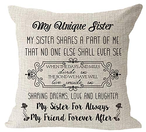My Unique Sister Shares A Part of Me My Sister for Always My Friend Forever After Birthday Gift Love Saying Cotton Linen Square Throw Pillow Case Decorative Cushion Cover Pillowcase Sofa 18'x 18'
