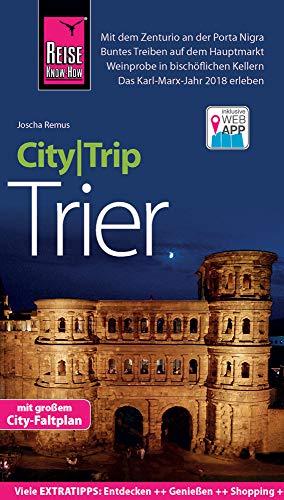 Reise Know-How CityTrip Trier: Reiseführer mit Faltplan und kostenloser Web-App