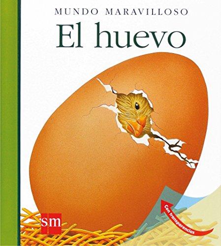 Mundo Maravilloso: El huevo