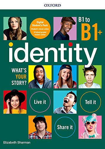 Identity. What's your story? B1-B1+. Premium pack. Per il biennio delle Scuole superiori. Con e-book. Con espansione online
