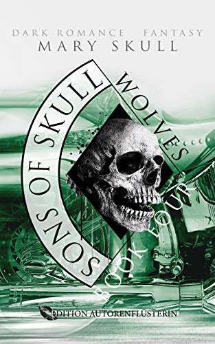 Sons of Skull: Wolves Book 4: Dark Romance Fantasy