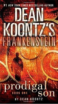 Frankenstein: Prodigal Son: A Novel by Dean Koontz Kevin J. Anderson(2009-07-28)
