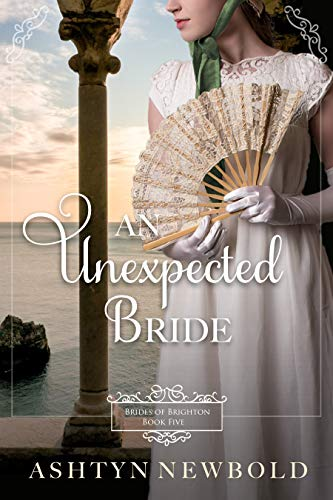 An Unexpected Bride: A Regency Romance (Brides of Brighton Book 5) (English Edition)