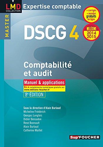 DSCG 4 Comptabilité et audit manuel et applications 8e édition Millésime 2014-2015