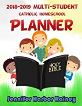 2018-2019 Multi-student Catholic Homeschool Planner: Space for 6 Students