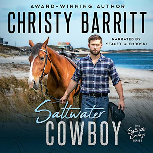 Saltwater Cowboy Audiobook By Christy Barritt cover art