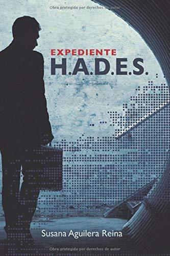 Expediente H.A.D.E.S.: (Conspiración y poder)