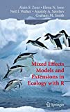 Mixed Effects Models and Extensions in Ecology with R (Statistics for Biology and Health) - Alain Zuur