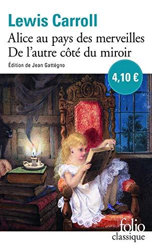 Les Aventures d'Alice au pays des merveilles - Ce qu'Alice trouva de l'autre côté du miroir