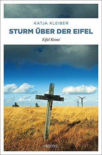 Buchseite und Rezensionen zu 'Sturm über der Eifel: Eifel Krimi' von Katja Kleiber
