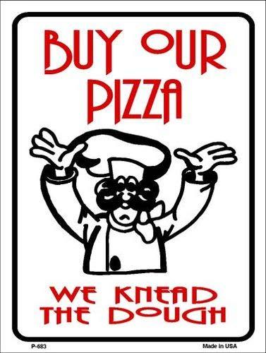 Koopje Wereld Kopen Pizza We Kneed Deeg Metaal Novelty Parkeerbord (Met Sticky Notes)