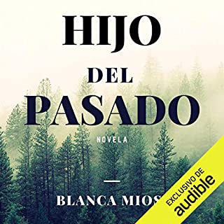 Hijo Del Pasado [Son of the Past] audiobook cover art