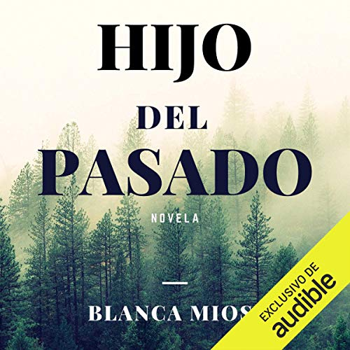 Hijo Del Pasado [Son of the Past] cover art