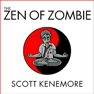 The Zen of Zombie audiobook cover art