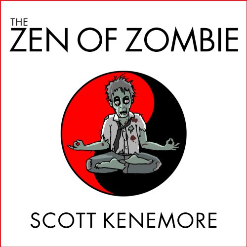 The Zen of Zombie audiobook cover art