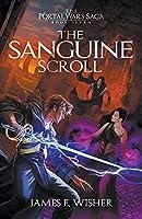 The Sanguine Scroll (The Portal Wars Saga)