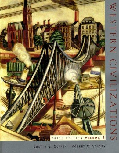 Western Civilizations (Brief Fifteenth Edition) (Vol. 2)