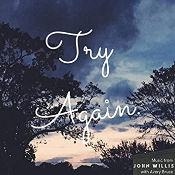 Try Again (feat. Avery Bruce)