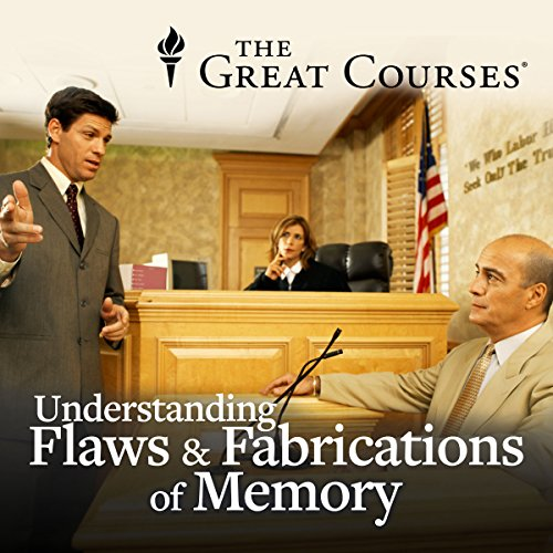 Understanding the Flaws and Fabrications of Memory audiobook cover art
