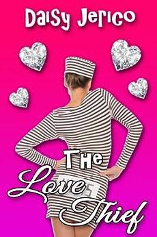 The Love Thief by [Daisy Jerico]