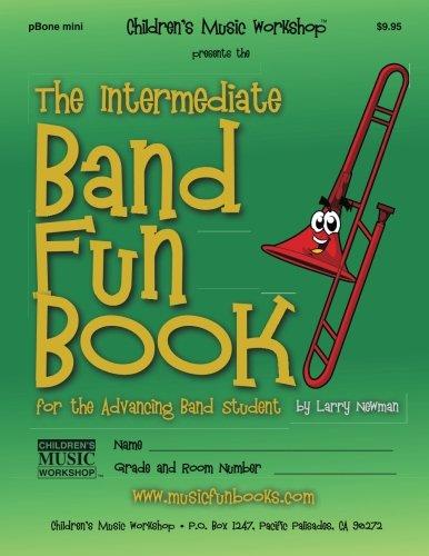 The Intermediate Band Fun Book (pBone mini): for the Advancing Band Student
