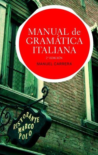 Manual de gramática italiana: Edición actualizada (Ariel Letras)