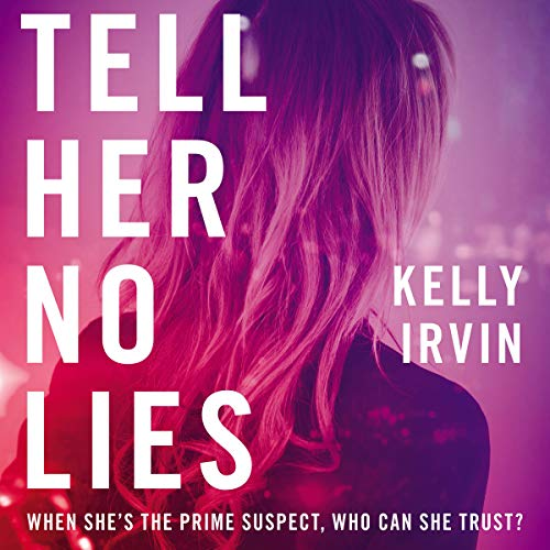 Tell Her No Lies audiobook cover art