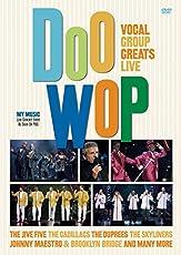 Doo-Wop: Vocal Group Greats Live